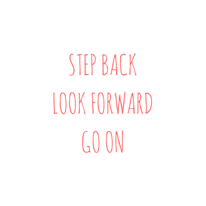STEP BACKLOOF FORWARDGO ON